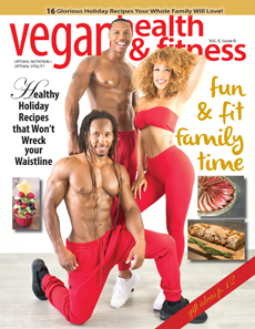 Vegan Health and Fitness Magazine NOV_DEC-COVER-230