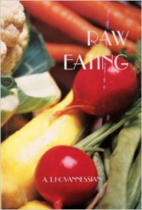 Raw Eating by Arshavir Hovannessian