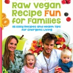 RawVeganRecipeFunforFamilies-280x366