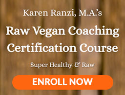 Karen Ranzi's Super Healthy Raw Vegan Coaching